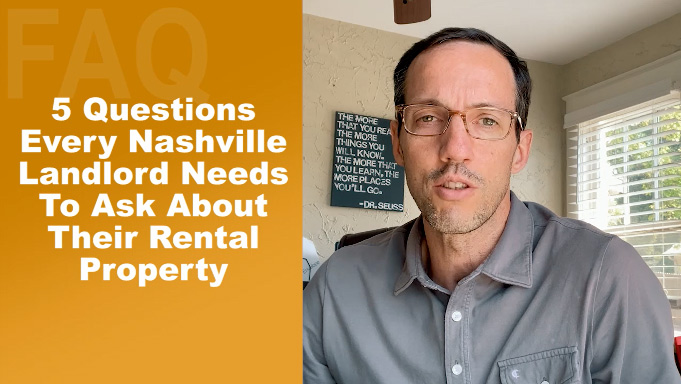5 Questions  Nashville Landlord Needs To Ask About  Rental Property?