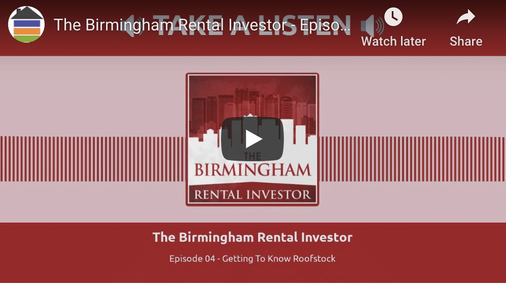 The Birmingham Real Estate Investor – Episode 4 with Roofstock