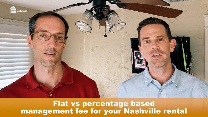 Flat vs Percentage Based Management Fee For Your Nashville Rental