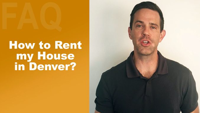 How To Rent My House In Denver?