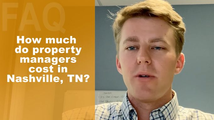 How Much Do Property Managers Cost In Nashville