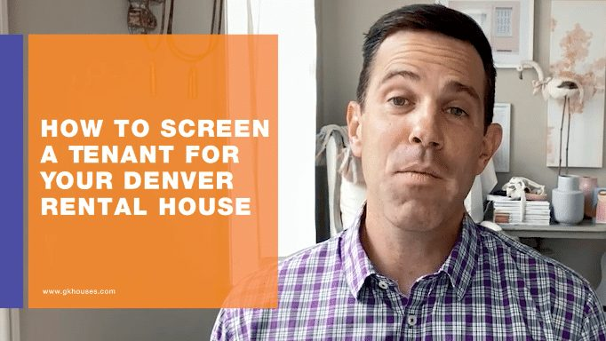 How to Screen a Tenant for Your Denver Rental House?