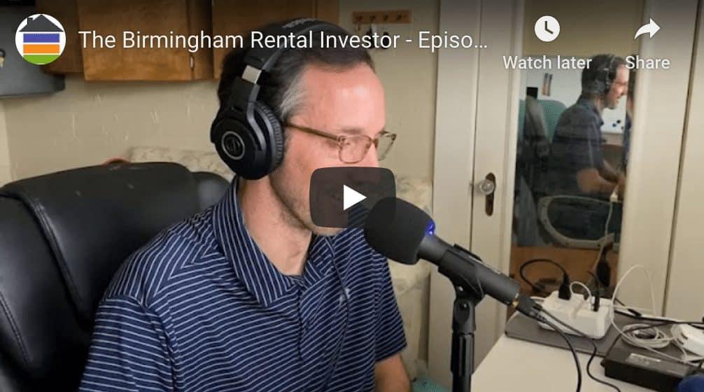 The Birmingham Real Estate Investor – Episode 01 – In the Beginning