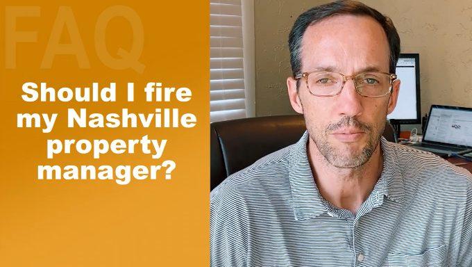 Should I Fire My Nashville Property Manager?
