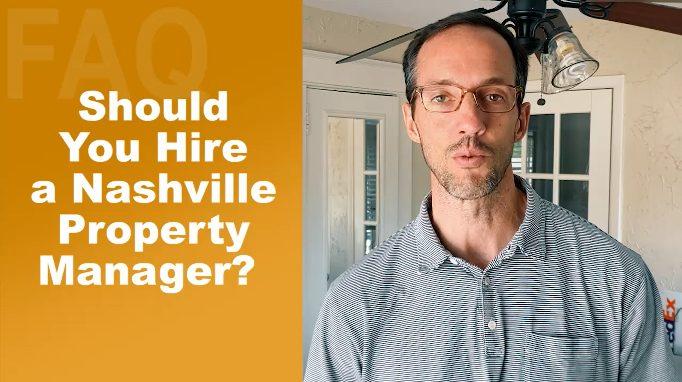 Should You Hire A Nashville Property Manager?
