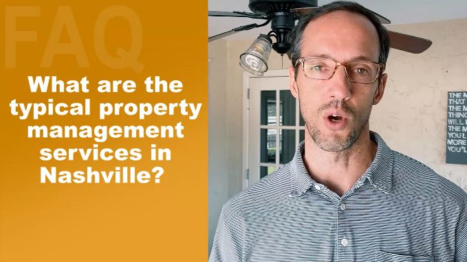 What Are The Typical Property Management Services In Nashville?