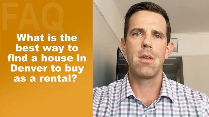 What Is The Best Way To Find A House In Denver You Buy As A Rental?
