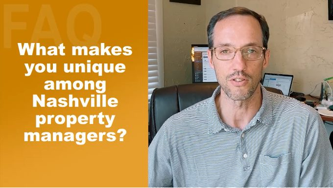 What Makes You Unique Among Nashville Property Managers?